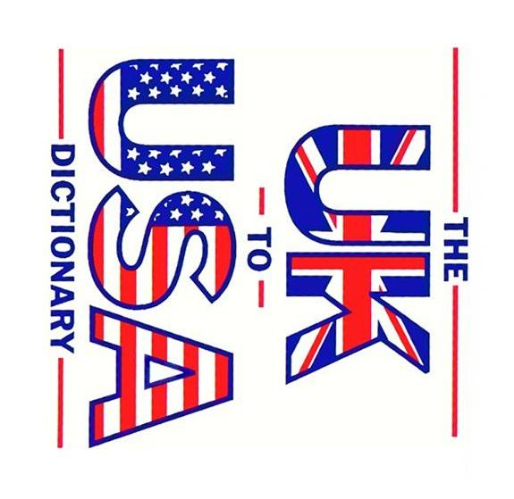 The U.K. to U.S.A. Dictionary, Claudine Dervaes