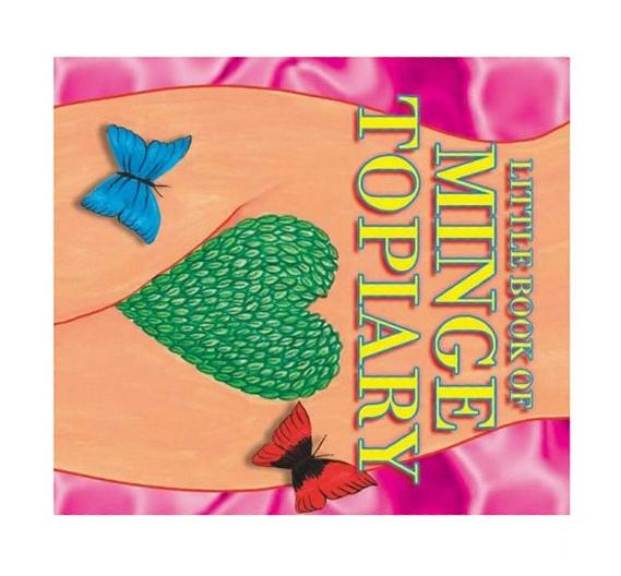 The Little Book of Minge Topiary, Unknown