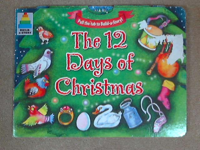 The Twelve Days of Christmas (Build a Story), Alexei Natchev [illust]