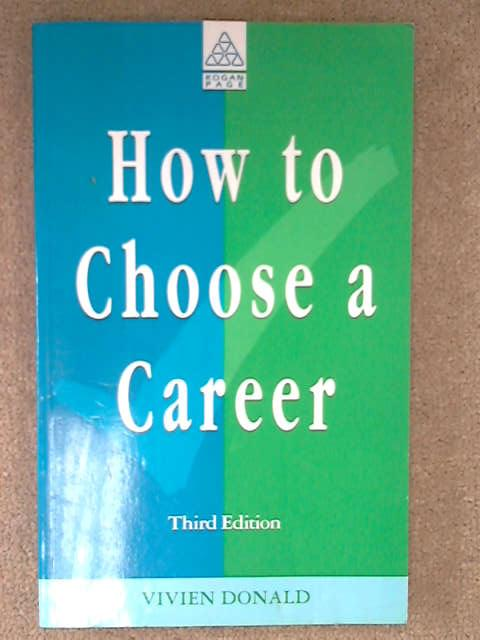 How to Choose a Career, Vivien Donald