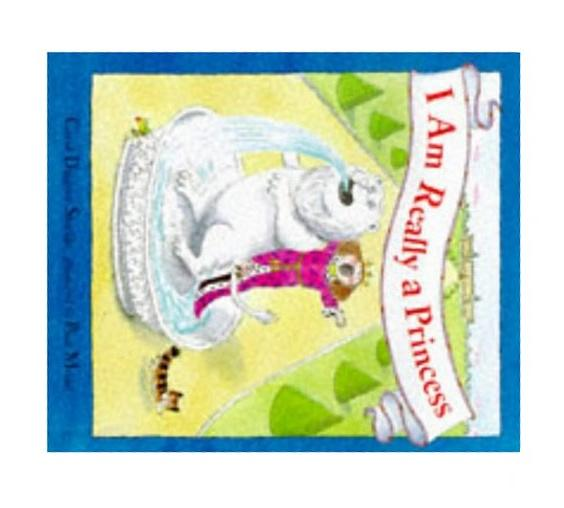 I Am Really a Princess (Picture Books), Carol Diggory Shields