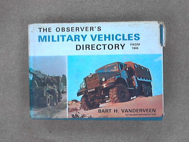 Observer's Military Vehicles Directory from 1945, The, Bart Vandeen
