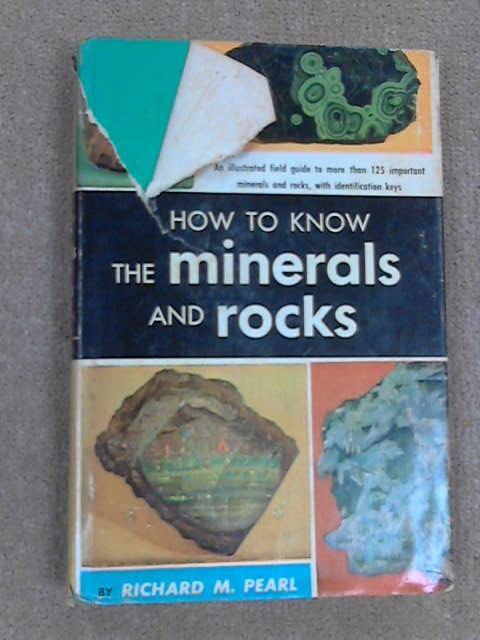 How to Know Minerals and Rocks, Pearl, Richard M.