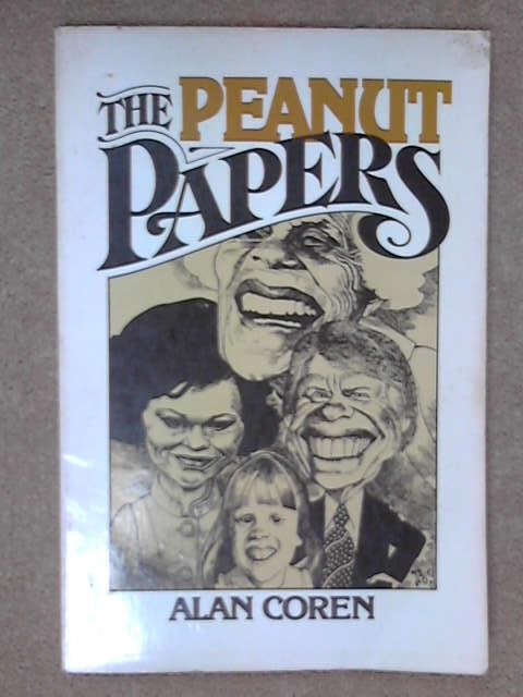 The Peanut Papers: In Which Miz Lillian Writes, Alen Coren