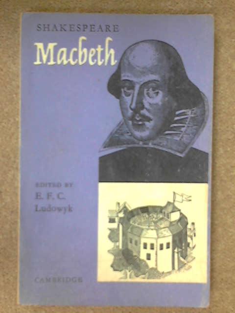 Macbeth, E.F.C Ludowyck [ed]