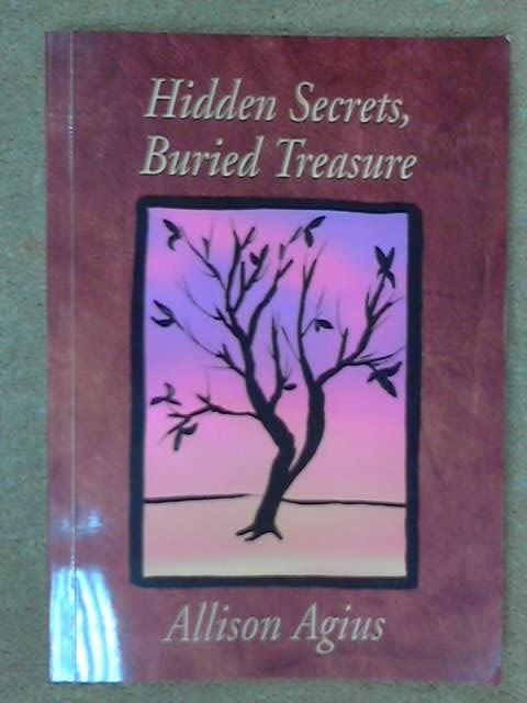 Hidden Secrets, Buried Treasure, Allison Aigus