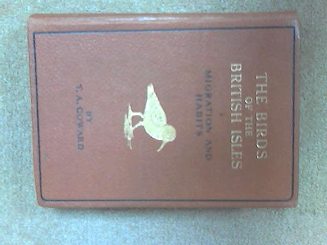 Birds of the British Isles, T. A. Coward