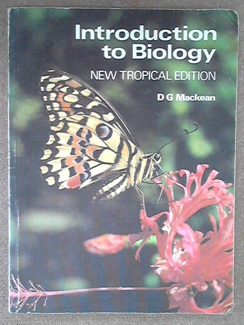 Introduction to Biology, D. G. Mackean