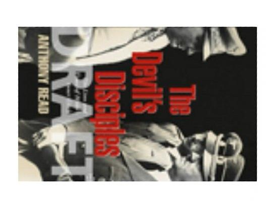 The Devil's Disciples: The Life and Times of Hitler's Inner Circle, Anthony Read