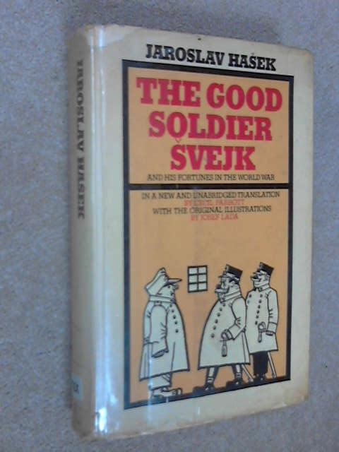 The Good Soldier Svejk and His Fortunes in the World War, Hasek, Jaroslav