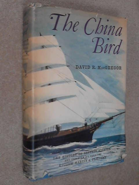 The China Bird, .MacGregor David R