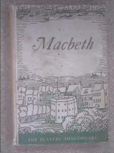 "Macbeth"" (The Players' Shakespeare), J.H. Walter"