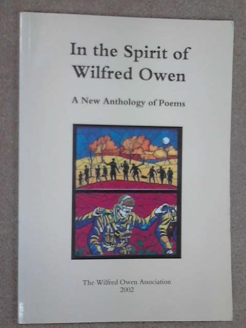 In the Spirit of Wilfred Owen: A New Anthology of Poems, Merryn Williams [ed]