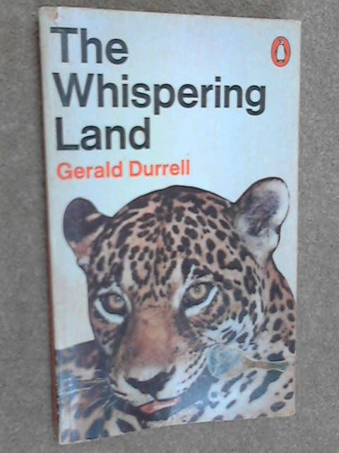 The Whispering Land, Durrell, Gerald