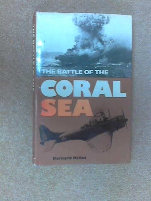 The Battle of the Coral Sea, Bernard A. Millot