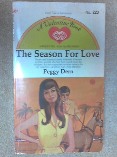 The-Season-For-Love-Valentine-Books-Peggy-Dern-1962