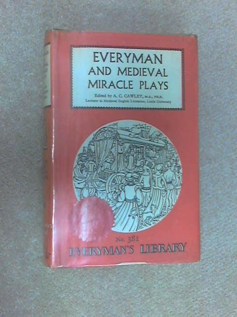 Everyman and Medieval Miracle Plays, A. C. Cawley