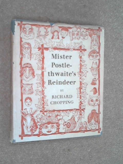 Mr Postlethwaite's Reindeer And Other Stories, Richard Chopping