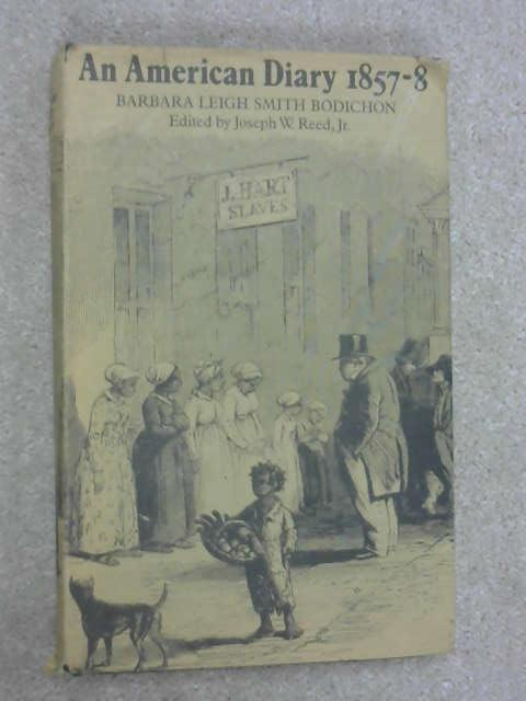An American Diary 1857-8, Barbara Leigh Smith Bodichon