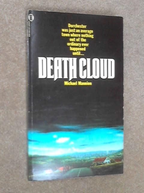 Death Cloud, Mannion, Michael