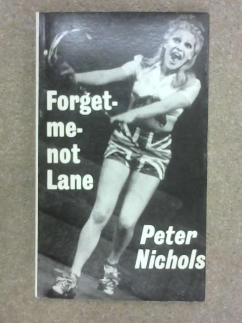Forget-Me-Not Lane, Peter Nichols