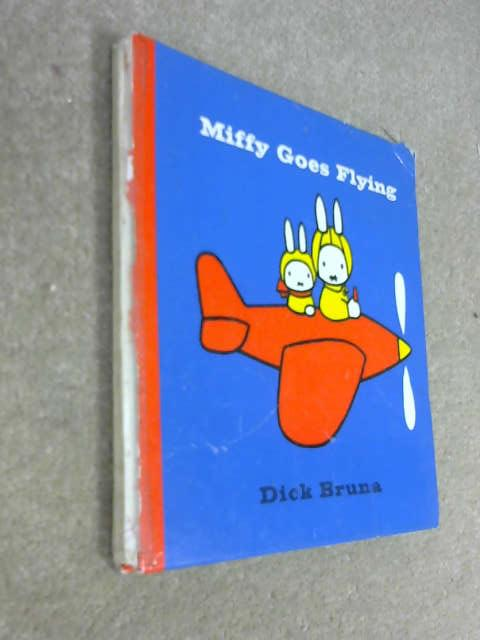 Miffy Goes Flying, Bruna, Dick