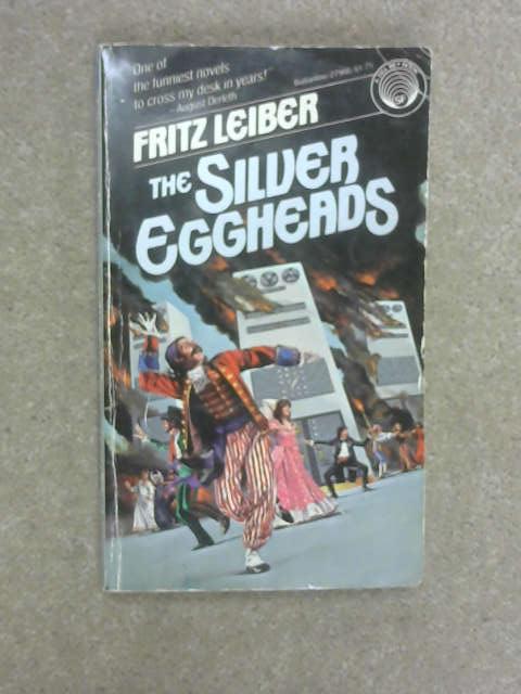Silver Eggheads, Leiber, Fritz
