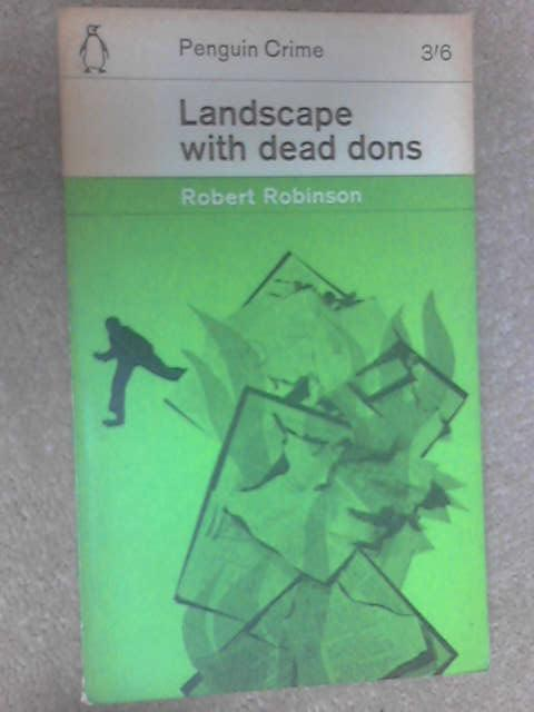 Landscape with Dead Dons, Robinson, Robert