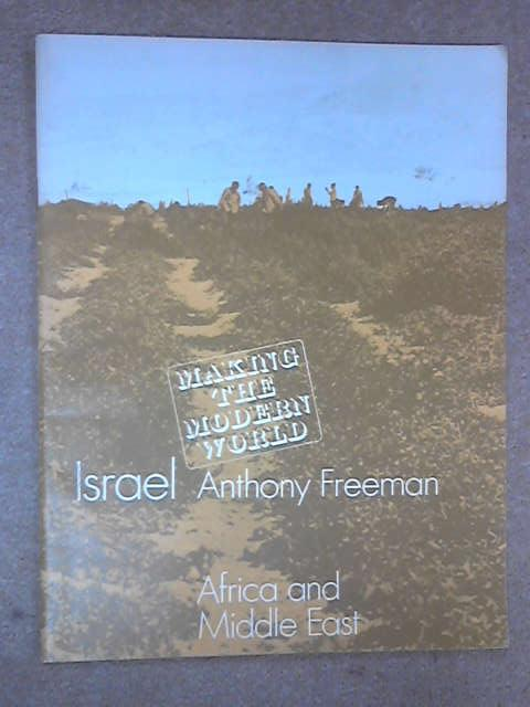 Israel (Making the Modern World S.), Anthony Freeman