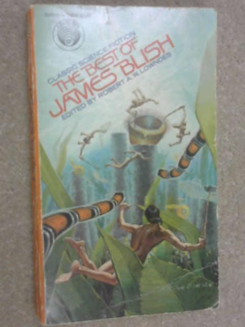 The Best of James Blish, James Blish