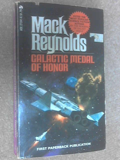 Galactic Medal of Honor, Mack Reynolds
