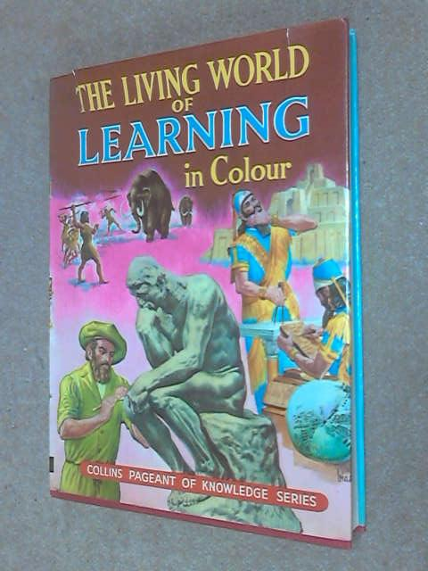 The Living World of Learning in Colour, .