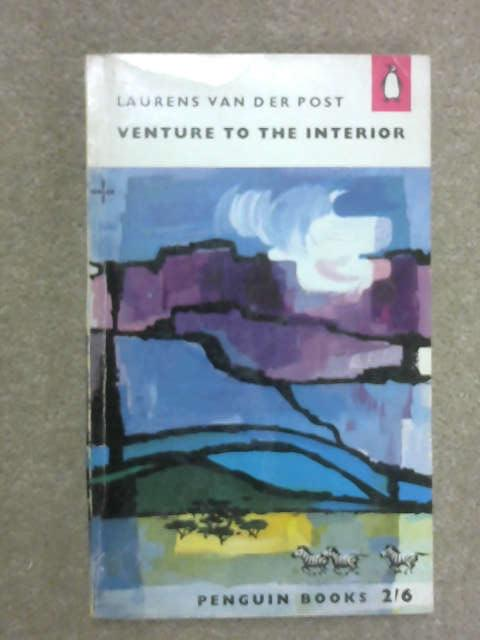 Venture to the Interior, L. van der Post