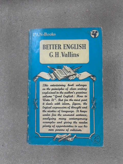 Better English, G. H. Vallins
