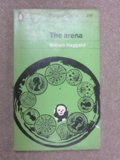 The Arena, W. Haggard
