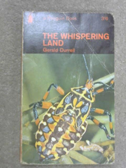 The Whispering Land, G. Durrell