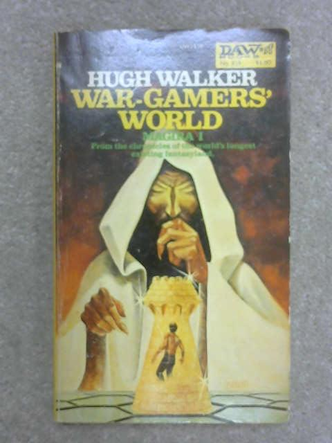 Magira #1: War-Gamers' World, H. Walker