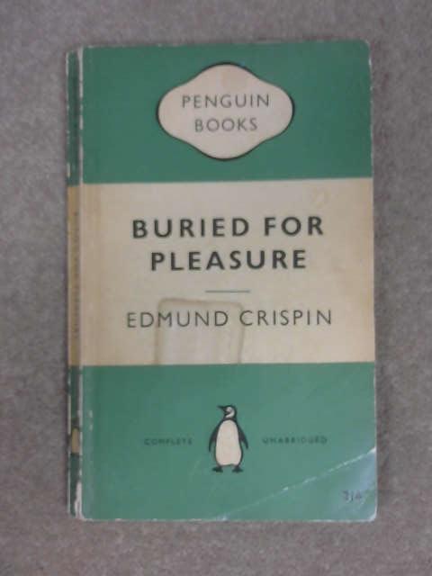 Buried for Pleasure., Crispin, Edmund: