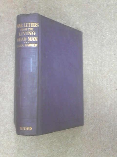 War letters from the living dead man,, Barker, Elsa