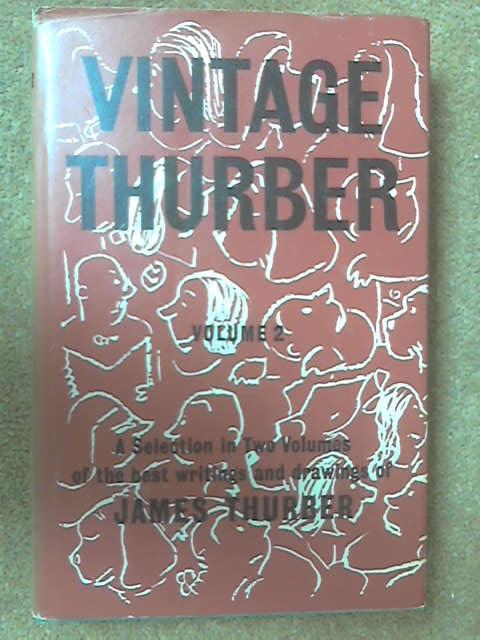 Vintage Thurber: Volume II, James Thurber