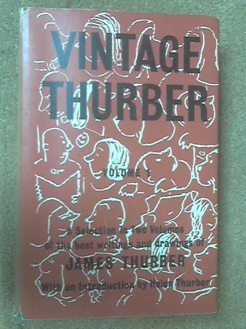 Vintage Thurber: Volume I, James Thurber
