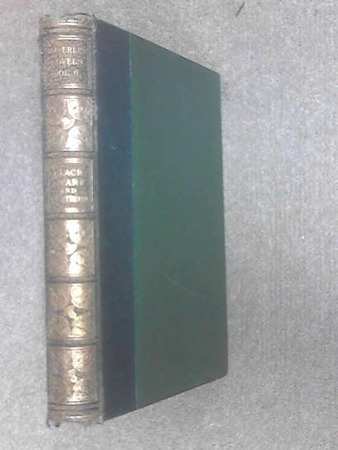 Montrose, Black Dwarf Waverley Novel Melrose Edtion No 6, Sir Walter Scott