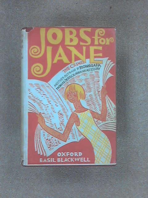 Jobs for Jane, Richard Dark