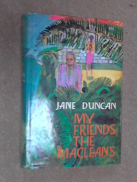 My Friends the Macleans, Jane Duncan