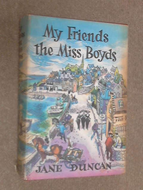 My Friends the Miss Boyds, Jane Duncan