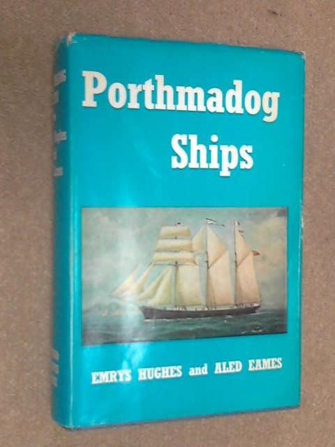 Porthmadog Ships, Emrys Hughes
