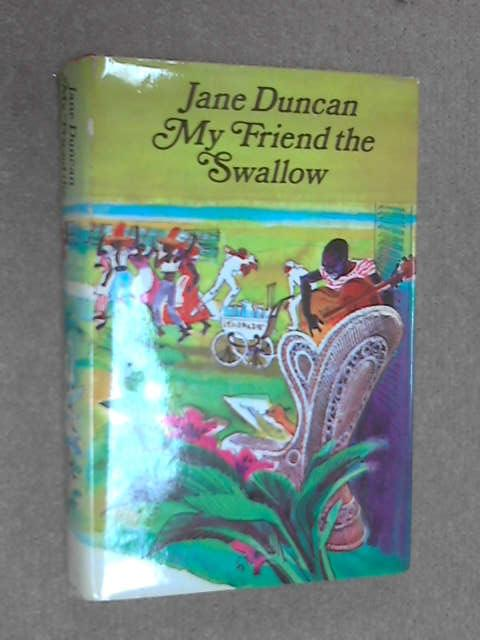 My Friend the Swallow, Jane Duncan
