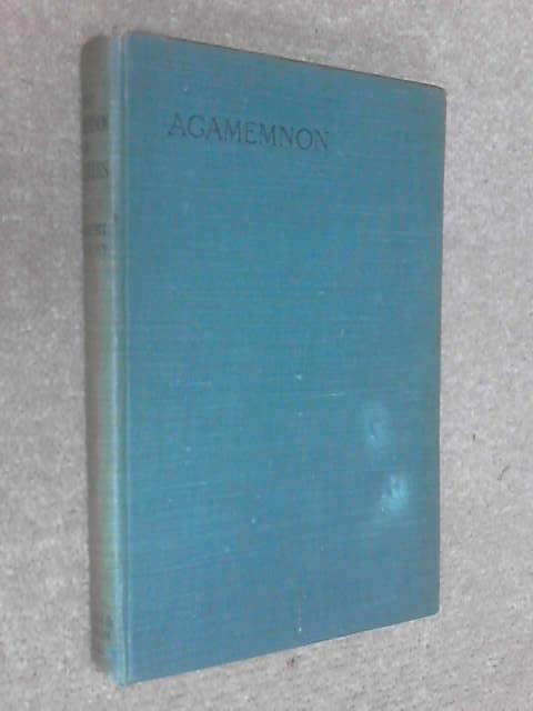 The Agamemnon of Aeschylus, Aeschylus