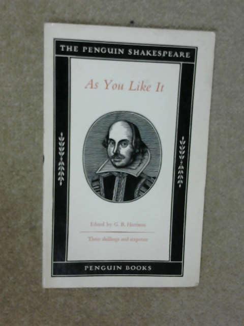 New Penguin Shakespeare: As You Like it, G.B. Harrison (Ed.)