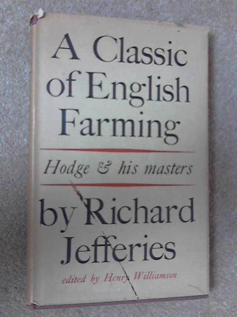 A Classic of English Farming, Richard Jefferies